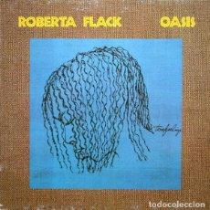 Discos de vinilo: ROBERTA FLACK – OASIS (ESPAÑA, 1988). Lote 135171066