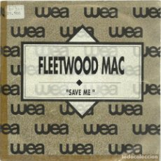 Discos de vinilo: FLEETWOOD MAC - SAVE ME - SINGLE WEA 1990 PROMO. Lote 135187318
