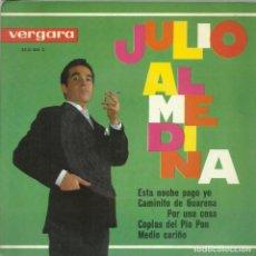 Discos de vinilo: JULIO ALMEDINA - ESTA NOCHE PAGO YO - EP VERGARA 1964. Lote 135200626