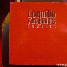 Discos de vinilo: LOQUILLO Y TROGLODITAS- HOMBRES. LP.. Lote 135221114