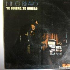 Discos de vinilo: DISCO LP TE QUIERO, TE QUIERO DE NINO BRAVO. Lote 135257070