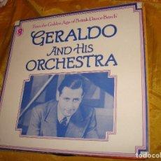 Discos de vinilo: GERALDO & HIS ORCHESTRA. GOLDEN AGE OF BRITISH DANCE BAND. EMI,1974. EDCI INGLESA. IMPECABLE(#). Lote 135261418