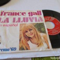 Discos de vinil: FRANCE GALL. LA LLUVIA, EN ESPAÑOL. HOMBRE CHIQUITIN, SAN REMO 69. Lote 135292606