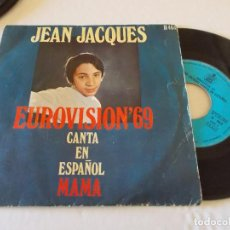 Discos de vinilo: JEAN JACQUES EUROVISION 69, CANTA EN ESPAÑOL MAMA. Lote 135292746