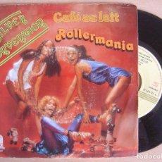 Discos de vinilo: SILVER CONVENTION - CAFE AU LAIT + ROLLERMANIA - SINGLE 1979 - SAUCE. Lote 135295438