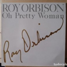 Discos de vinilo: ROY ORBISON- OH PRETTY WOMAN - ITS CRY-. Lote 135296214