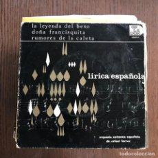 Discos de vinilo: ORQUESTA SINFÓNICA ESPAÑOLA - LÍRICA ESPAÑOLA - SINGLE ORLADOR 1967. Lote 135306130