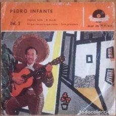 Discos de vinil: PEDRO INFANTE VOL 2 LLEGASTE TARDE / EL MUNDO / PA'QUE SIENTAS LO QUE SIENTO...EP 1958. Lote 135311642