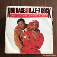 Disques de vinyle: ROB BASE & D.J. E-Z ROCK - GET ON THE DANCE FLOOR - SINGLE SUPREME UK 1989. Lote 135314306