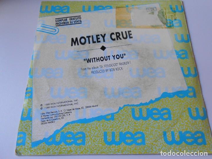 Discos de vinilo: MOTLEY CRUE, SG, WITHOUT YOU + 1, AÑO 1990 PROMO - Foto 2 - 135331098