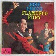 Discos de vinilo: JOSÉ GRECO FLAMENCO FURY, DISCO DE 25 CM. Lote 135340082