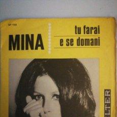 Discos de vinilo: SG MINA TU FARAI - E SE DOMAIN BELTER 07-155. Lote 135350294