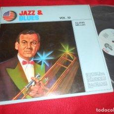 Discos de vinilo: GLENN MILLER JAZZ&BLUES VOL.32 LP 1982 APOLO EDICION ESPAÑOLA SPAIN. Lote 135365266