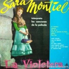 Discos de vinilo: SARA MONTIEL – INTERPRETA LAS CANCIONES DE LA PELÍCULA LA VIOLETERA (ESPAÑA, 1958). Lote 135370102