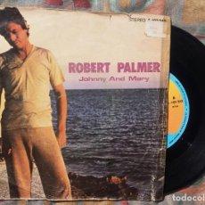 Discos de vinilo: ROBERT PALMER - JOHNNY AND MARY (ISLAND, 1980). Lote 135412202