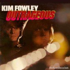 Discos de vinilo: KIM FOWLEY - OUTRAGEOUS - 2012 VINILISSSIMO RECORDS GATEFOLD SLEEVE 180 GRAM VINYL REISSUE. Lote 135452178