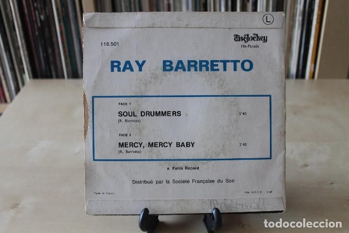 Discos de vinilo: RAY BARRETTO - SG- SOUL DRUMMERS / MERCY, MERCY BABY FRENCH ED - Foto 2 - 135462338