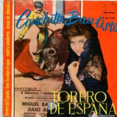 Discos de vinilo: CONCHITA BAUTISTA / TORERO DE ESPAÑA / CUATRO SENDEROS + 2 (EP 1961). Lote 135474586