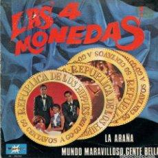 Discos de vinilo: LAS 4 MONEDAS / LA ARAÑA / MUNDO MARAVILLOSO, GENTE BELLA (SINGLE 1970). Lote 135477658