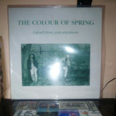 Discos de vinilo: THE COLOUR OF SPRING - I DON'T LOVE YOU ANYMORE. Lote 135481371