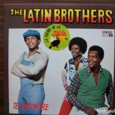 Discos de vinilo: LP THE LATIN BROTHERS TE ENCONTRE. Lote 135500326