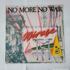 Discos de vinilo: MIRAGE. NO MORE NO WAR. JUST ONE MORE CHANCE. MAXI SINGLE. TDKDA37. Lote 135515086