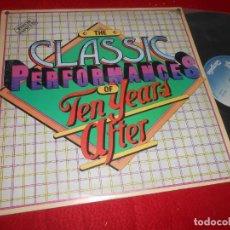Discos de vinilo: TEN YEARS AFTER THE CLASSIC PERFORMANCES OF TEN YEARS AFTER LP 1982 CHRYSALIS EDICION ESPAÑOLA SPAIN. Lote 135534622