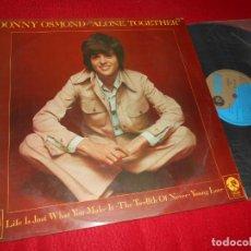 Discos de vinilo: DONNY OSMOND ALONE TOGETHER LP 1973 MGM EDICION ESPAÑOLA SPAIN. Lote 135536054