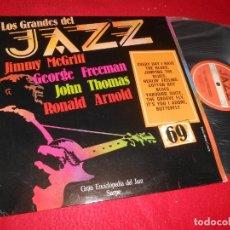 Discos de vinilo: LOS GRANDES DEL JAZZ LP 1981 EDICION ESPAÑOLA SPAIN RECOPILATORIO JOHN THOMAS+GEORGE FREEMAN+ETC. Lote 135537250
