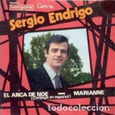 Discos de vinilo: SERGIO ENDRIGO – EL ARCA DE NOÈ (L'ARCA DI NOÈ) / MARIANNE (ESPAÑA, 1970). Lote 135540718