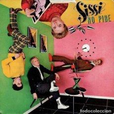 Discos de vinilo: SISSI – NO PIBE (ESPAÑA, 1980) . Lote 135542566