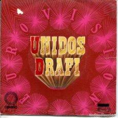 Discos de vinilo: DRAFI / UNIDOS / TEARS AND PAIN (SINGLE OPALO 1971). Lote 135559014