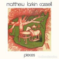 Discos de vinilo: LP MATTHEW LARKIN CASSELL PIECES VINILO FUNK SOUL. Lote 135569994