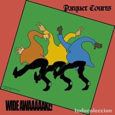 Discos de vinilo: LP PARQUET COURTS WIDE AWAKE! VINILO INDIE ROCK. Lote 135575682