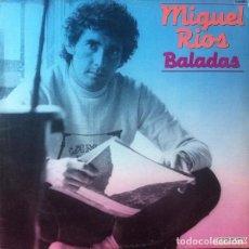 Discos de vinilo: MIGUEL RÍOS – BALADAS - LP VINYL 1982 COMPILATION. Lote 135583330