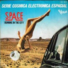 Discos de vinilo: SPACE. SERIE COSMICA ELECTRONICA ESPACIAL 45-1671 (SN) HISPAVOX 1978. Lote 135590022