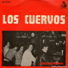 Discos de vinilo: LOS CUERVOS - EP VINILO 7'' - EDITADO EN PORTUGAL - EL PIRIPIPI + ESCÚCHAME + SOLO + VUELVO A SOÑAR. Lote 135612914