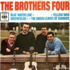 Discos de vinilo: THE BROTHERS FOUR - SINGLE VINILO 7'' - EDITADO EN HOLANDA - BLUE WATER LINE + 3 - CBS. Lote 135613722