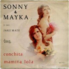 Discos de vinilo: SONNY & MAYKA Y SUS JAKE MATE - CONCHITA - SG SPAIN 1972 - VICTORIA SS-131. Lote 135618554