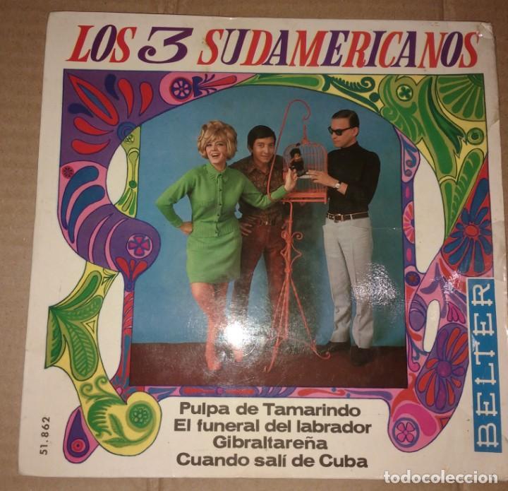 LOS 3 SUDAMERICANOS - PULPA DE TAMARINDO+3 (Música - Discos de Vinilo - EPs - Grupos y Solistas de latinoamérica)