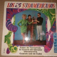 Discos de vinilo: LOS 3 SUDAMERICANOS - PULPA DE TAMARINDO+3. Lote 202482247