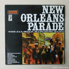 Discos de vinilo: NEW ORLEANS PARADE - THE ALL STAR MARCHING BAND. (VINILO LP). Lote 135632809