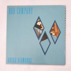 Discos de vinilo: BAD COMPANY. - ROUGH DIAMONDS - LP. TDKDA38. Lote 135642947