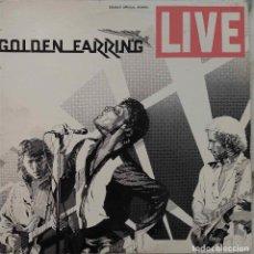 Discos de vinilo: GOLDEN EARRING. LIVE. DOBLE LP ORIGINAL ESPAÑA.. Lote 135676003