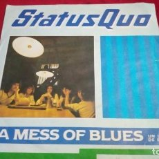Discos de vinilo: STATUSQUO - A MESS OF BLUES. Lote 135678987