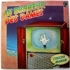 Discos de vinilo: AU BONHEUR DES DAMES - COUCOU MAMAN - LP PHILIPS 1975 BPY. Lote 135685795