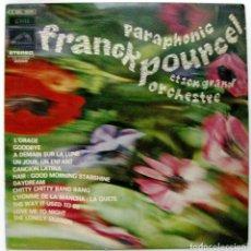 Discos de vinilo: FRANCK POURCEL ET SON GRAND ORCHESTRE - PARAPHONIC - LP PATHÉ MARCONI 1969 BPY. Lote 135688023