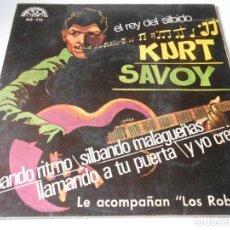 Discos de vinilo: KURT SAVOY CON LOS ROBERTS, EP, SILBANDO RITMO + LLAMANDO A TU PUERTA + 2, AÑO 1966. Lote 135688075