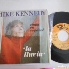 Discos de vinilo: MIKE KENNEDY-SINGLE LA LLUVIA. Lote 135702535