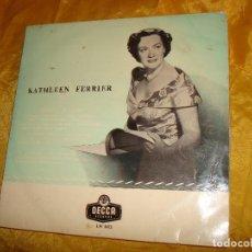 Discos de vinilo: KATHLEEN FERRIER. RECITAL OF ARIAS. DECCA, 1954. 10 PULGADAS. EDC. INGLESA. Lote 135707787